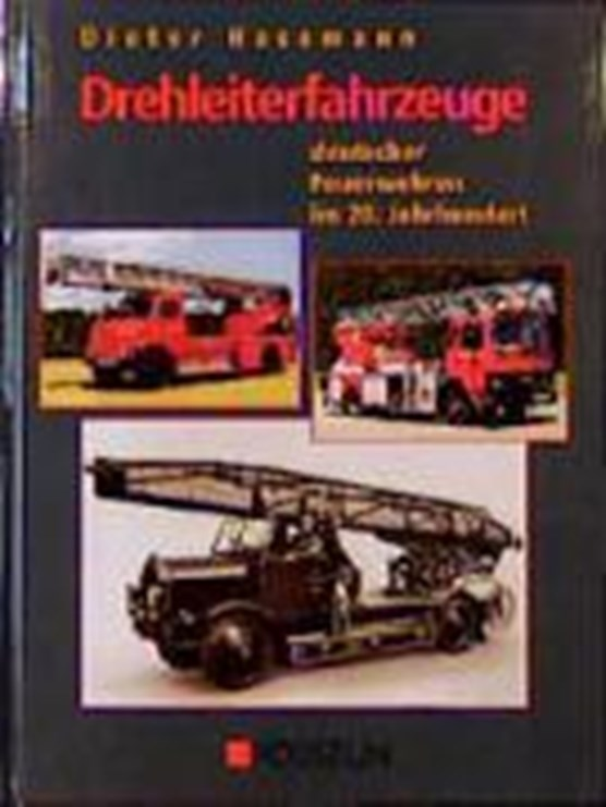 Drehleiterfahrzeuge deutscher Feuerwehren im 20. Jahrhundert
