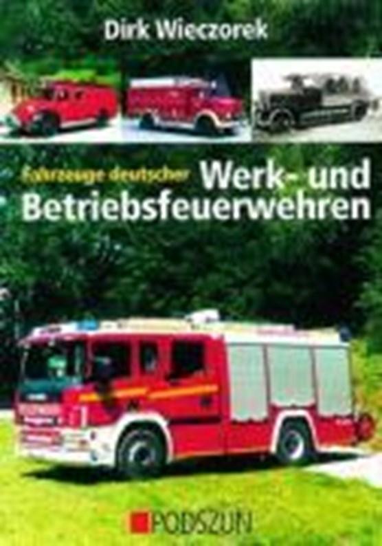 Wieczorek, D: Fahrzeuge deutscher Feuerwehren