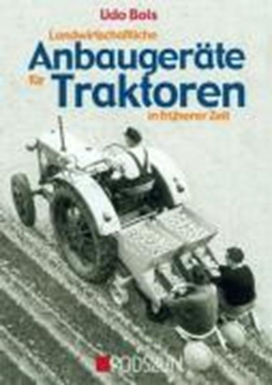 Landwirtschaftliche Anbaugeräte für Traktoren in früherer Zeit