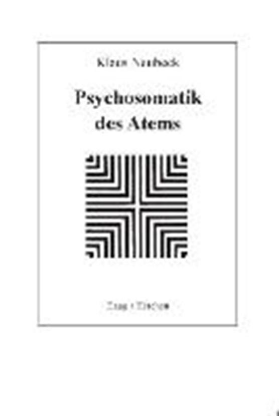 Neubeck, K: Psychosomatik des Atems