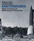 Raketenspuren   Bode, Volkhard ; Kaiser, Gerhard  