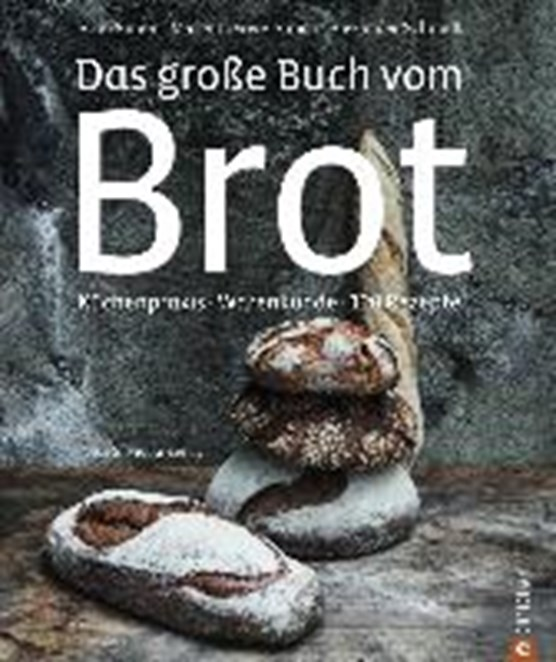 Das große Buch vom Brot