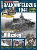 Clausewitz Spezial 21. Balkanfeldzug 1941   Stefan Krüger  