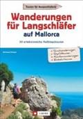 Wanderungen für Langschläfer auf Mallorca   Bernhard Irlinger  