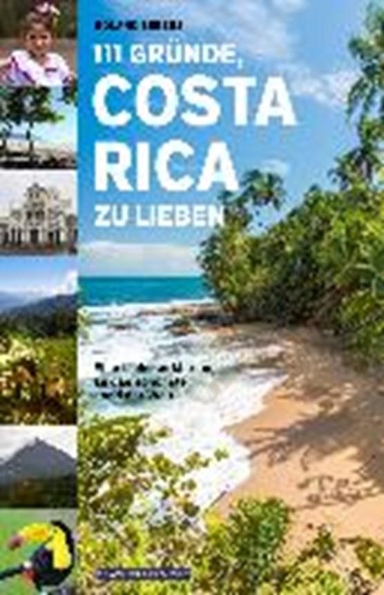 111 Gründe, Costa Rica zu lieben