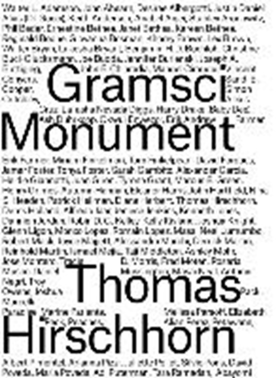 Thomas Hirschhorn. Gramsci Monument