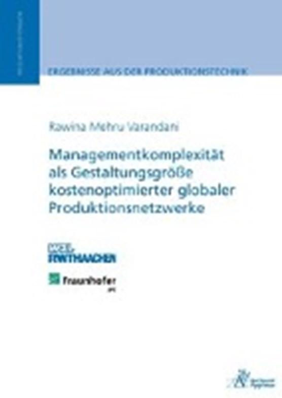 Managementkomplexität als Gestaltungsgröße kostenoptimierter globaler Produktionsnetzwerke