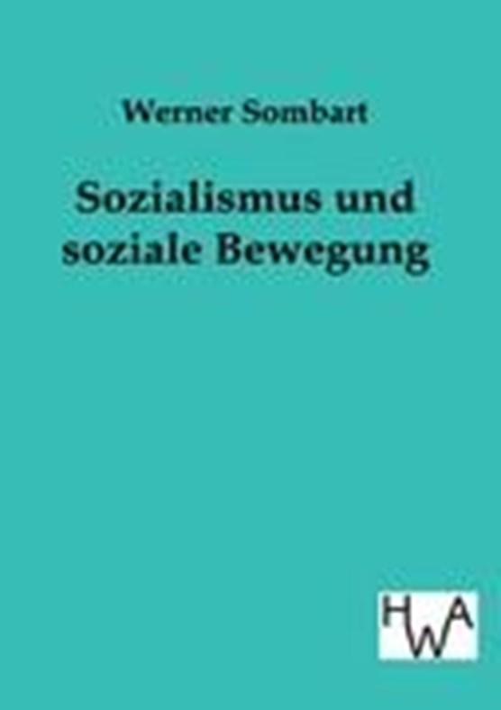 Sozialismus Und Soziale Bewegung