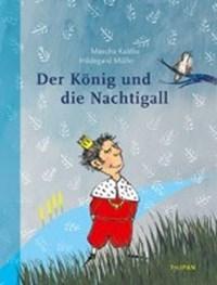 Der König und die Nachtigall | Mascha Kaléko |