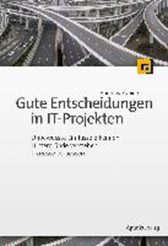 Gute Entscheidungen in IT-Projekten