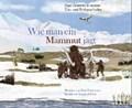 Wie man ein Mammut jagt   Heeb, Bernhard ; Buchmann, Kathrin  