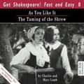 As You Like It / The Taming of the Shrew | Lamb, Charles ; Lamb, Mary ; Pratt, Sean |