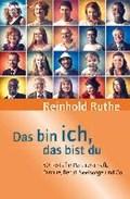 Ruthe, R: Das bin ich, das bist du   Reinhold Ruthe  