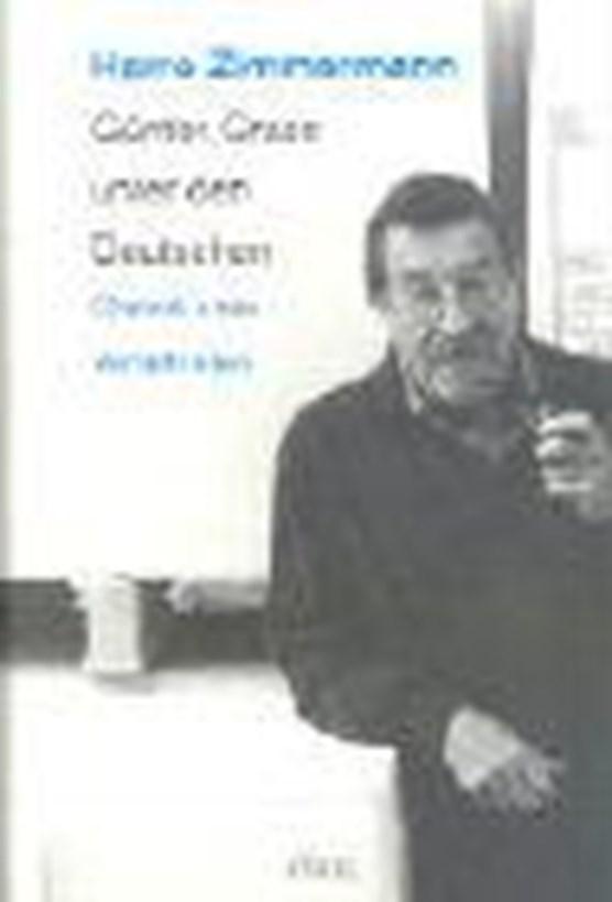 Zimmermann, H: Günter Grass unter den Deutschen