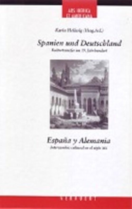 Spanien und Deutschland: Kulturtransfer im 19. Jahrhundert
