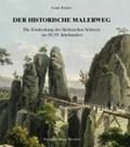 Der historische Malerweg | Frank Richter |