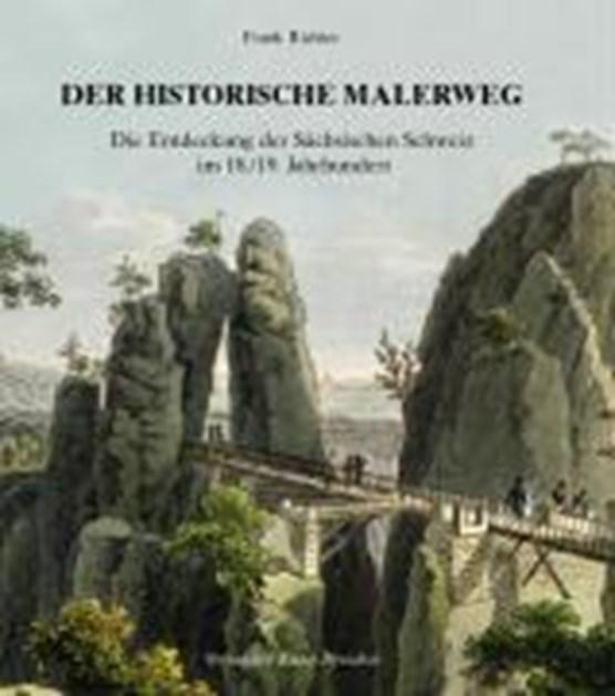 Der historische Malerweg