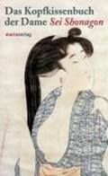 Das Kopfkissenbuch der Dame Sei Shonagon   auteur onbekend  