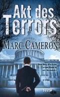 Akt des Terrors | Marc Cameron |