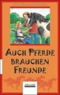 Ruschinski, I: Auch Pferde brauchen Freunde | Ina Ruschinski |