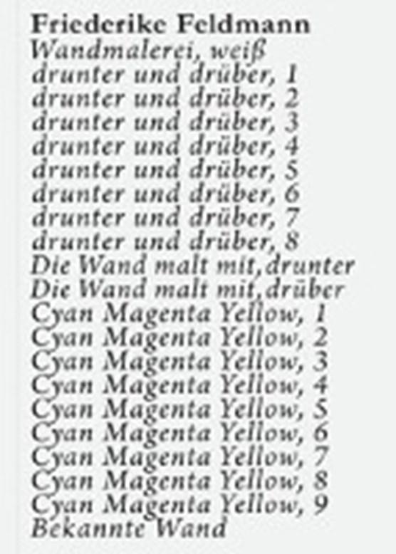 Feldmann, F: Friederike Feldmann. 21 Bilder