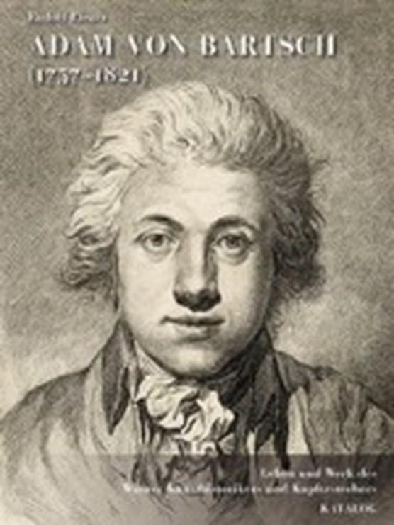 Rieger, R: Adam von Bartsch (1757-1821)