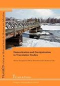 Domestication and Foreignization in Translation Studies   Kemppanen, Hannu ; Janis, Marja ; Belikova, Alexandra  