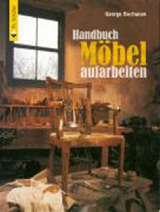 Handbuch Möbel aufarbeiten
