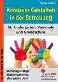 Kreatives Gestalten / Betreuung für Kindergarten   Sonja Seifert  