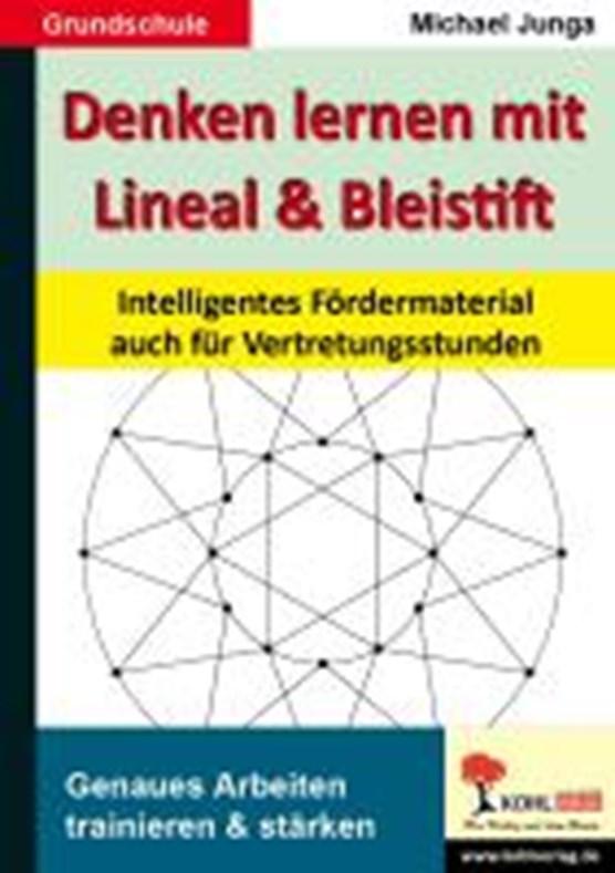 Denken lernen mit Lineal und Bleistift
