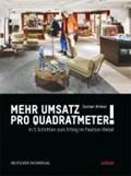 Mehr Umsatz pro Quadratmeter! | Jochen Hinkel |