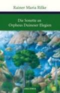 Die Sonette an Orpheus / Duineser Elegien | Rainer Maria Rilke |