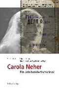 Carola Neher - gefeiert auf der Bühne, gestorben im Gulag | Nir-Vered, Bettina ; Müller, Reinhard ; Sherbakowa, Irina |