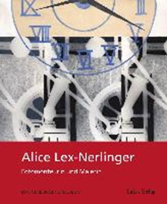 Alice Lex-Nerlinger 1893-1975