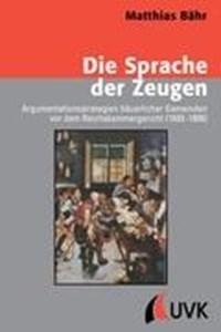 Die Sprache der Zeugen   Mathias Bähr  