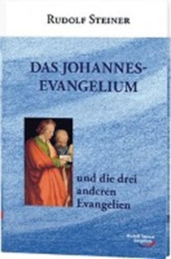 Das Johannes-Evangelium und die drei anderen Evangelien