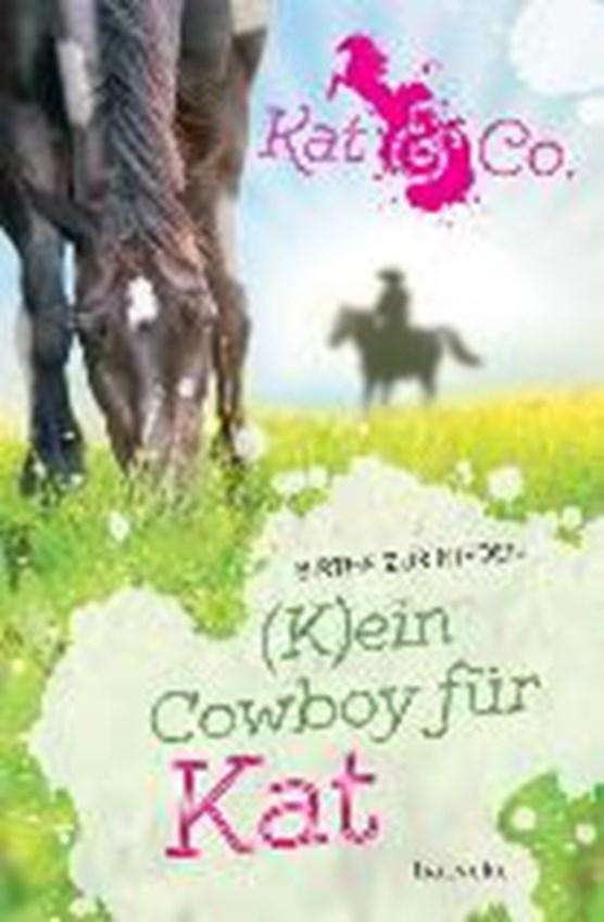 Nieden zur, B: (K)ein Cowboy für Kat