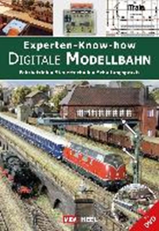Experten-Know-how Digitale Modellbahn (mit DVD)