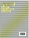Choreography of Masses | auteur onbekend |