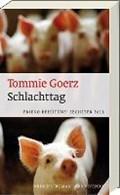 Schlachttag | Tommie Goerz |