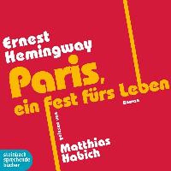 Paris, ein Fest fürs Leben