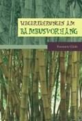Gläsle, R: Wegerfahrungen am Bambusvorhang | Rosemarie Gläsle |
