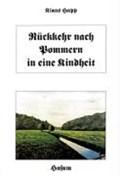 Rückkehr nach Pommern in eine Kindheit | Klaus Hupp |