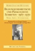 Bildungstheoretische und Pädagogische Schriften - 1967-1970   Heydorn, Heinz J ; Heydorn, Irmgard ; Kappner, Hartmut ; Koneffke, Gernot  