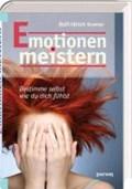 Emotionen meistern | Rolf-Ulrich Kramer |