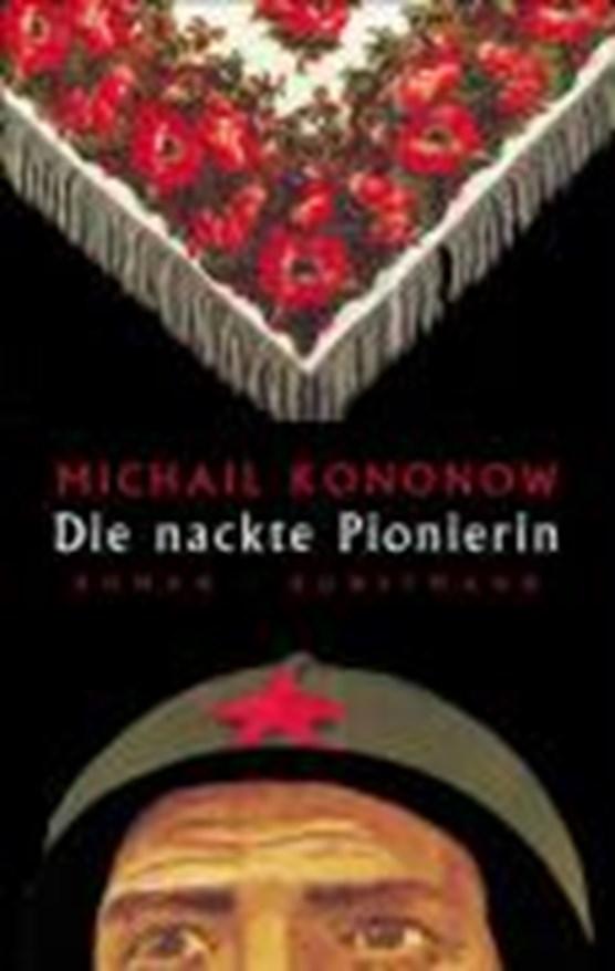 Kononow, M: Die nackte Pionierin