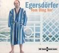Von Ding her | Matthias Egersdörfer |