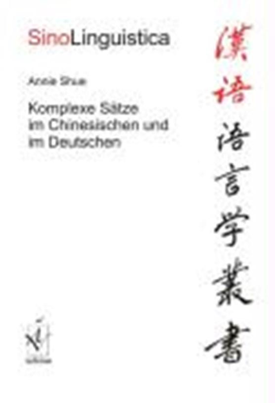 Shue, A: Komplexe Sätze im Chinesischen und im Deutschen