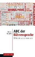 ABC der Bühnensprache | Thomas Blubacher |