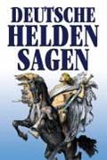 Deutsche Heldensagen   Wilhelm Wägner  